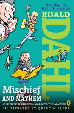 Roald Dahl's Mischief and Mayhem book