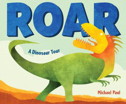 Roar: A Dinosaur Tour book