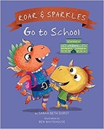 Roar and Sparkles Go to School book
