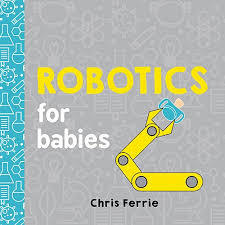 Robotics for Babies book
