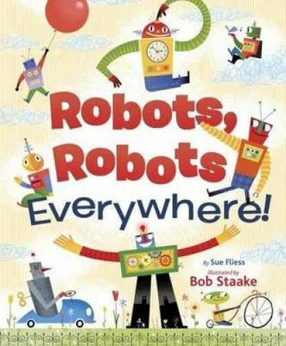 Robots, Robots Everywhere book
