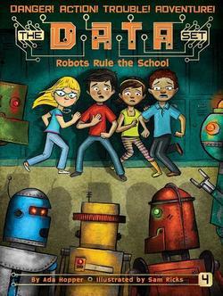 Robots Rule the School book