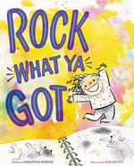 Rock What Ya Got book