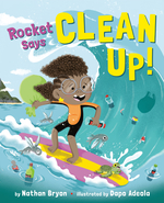Rocket Says Clean Up! book