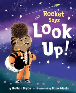 Rocket Says Look Up! book