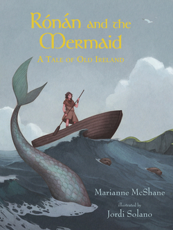 Rónán and the Mermaid: A Tale of Old Ireland book