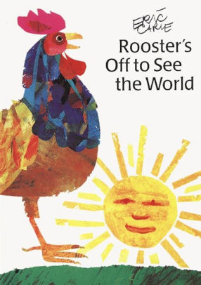 Rooster's Off to See the World book