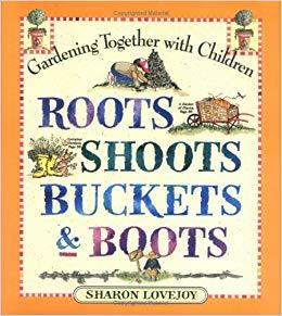Roots, shoots, buckets and boots book