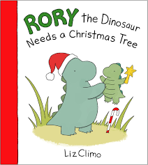 Rory the Dinosaur Needs a Christmas Tree book
