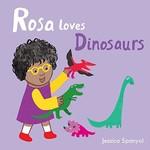Rosa Loves Dinosaurs book