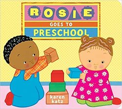 Rosie Goes to Preschool book