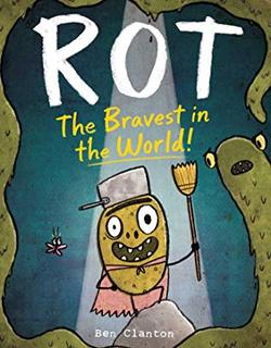 Rot, the Bravest in the World! book