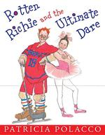 Rotten Richie and the Ultimate Dare book