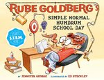Rube Goldberg's Simple Normal Humdrum School Day book