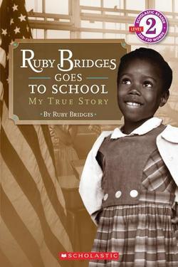 Ruby Bridges Goes to School: My True Story book
