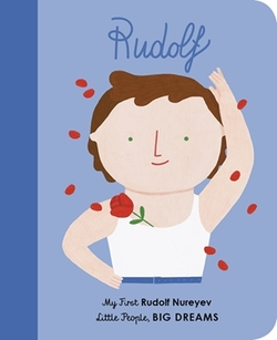 Rudolf Nureyev: My First Rudolf Nureyev book