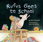 Rufus Goes to School book
