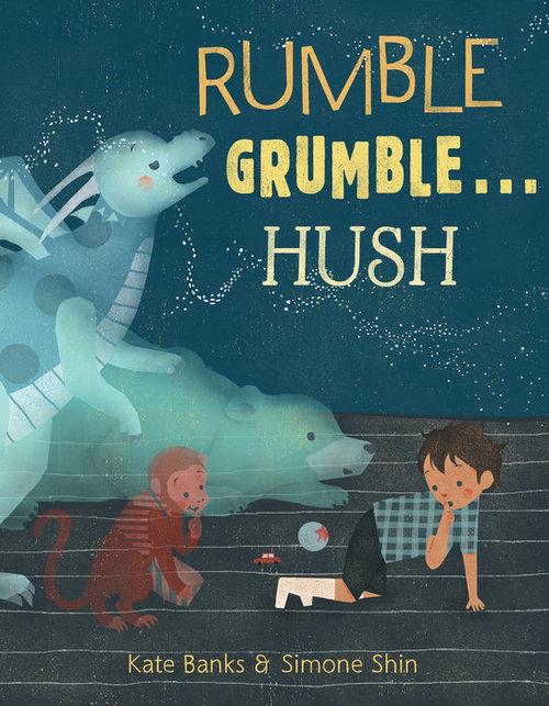 Rumble Grumble . . . Hush book