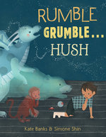 Rumble Grumble . . . Hush book
