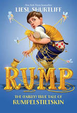 Rump: The (Fairly) True Tale of Rumpelstiltskin book