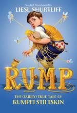 Rump: The (Fairly) True Tale of Rumpelstiltskin book