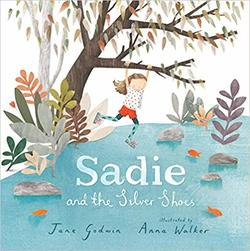 Sadie and the Silver Shoes book
