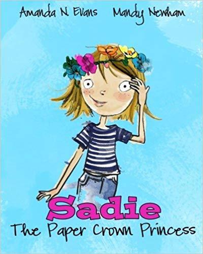 Sadie: the Paper Crown Princess book