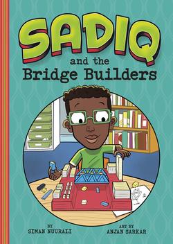 Sadiq and the Bridge Builders book