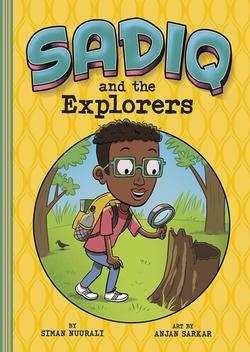 Sadiq and the Explorers book