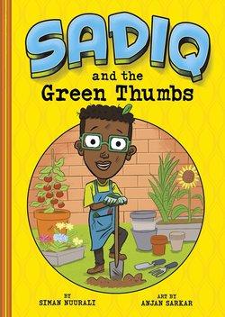 Sadiq and the Green Thumbs book