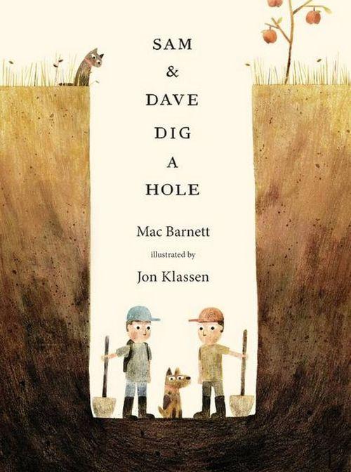 Sam & Dave Dig a Hole book