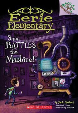Sam Battles the Machine! book