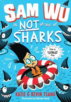 Sam Wu Is Not Afraid of Sharks Book