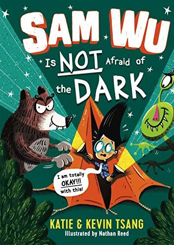 Sam Wu Is Not Afraid of the Dark book