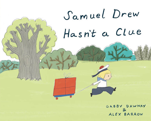 Samuel Drew Hasn't a Clue book