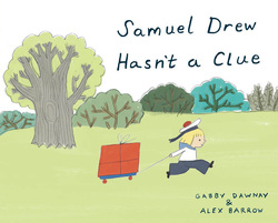 Samuel Drew Hasn't a Clue book