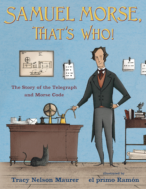Samuel Morse, That's Who! book