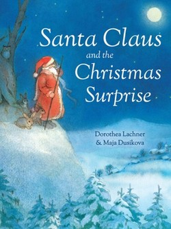 Santa Claus and the Christmas Surprise book