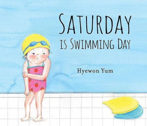 Saturday Is Swimming Day book