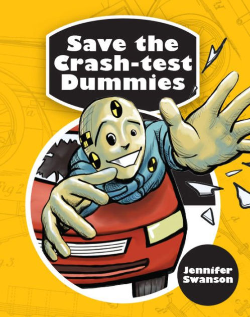 Save the Crash Test Dummies book