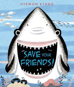 Save Your Friends! book