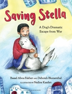 Saving Stella: A Dog's Dramatic Escape from War book