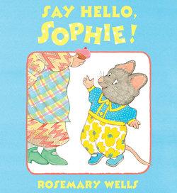 Say Hello, Sophie book