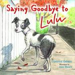 Saying Goodbye to Lulu book