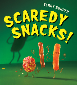 Scaredy Snacks! book