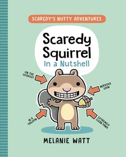 Scaredy Squirrel in a Nutshell book