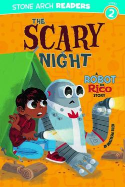 Scary Night: A Robot and Rico Story book