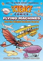 Science Comics: Flying Machines book