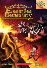 Science Fair Is Freaky! book