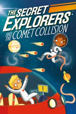 Secret Explorers and the Comet Collision book